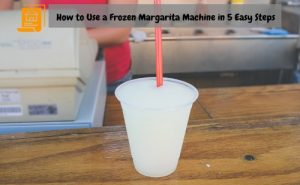 How to Use a Frozen Margarita Machine