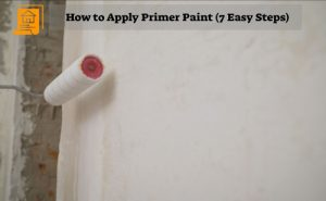 How to Apply Primer Paint