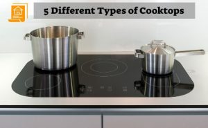 Different Types of Cooktops