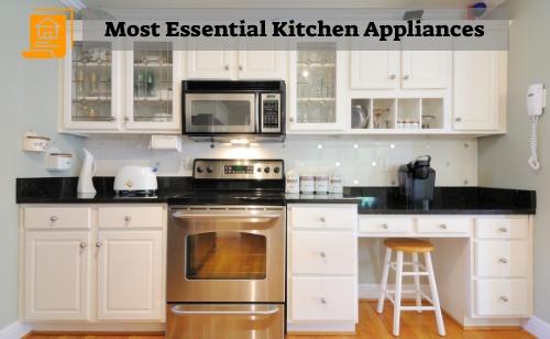 Most Essential Kitchen Appliances