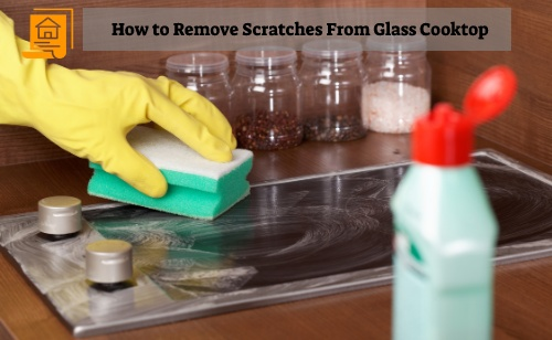 How to Remove Scratches From a Glass Cooktop