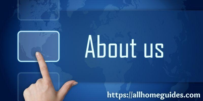 About us- Allhomeguides.com